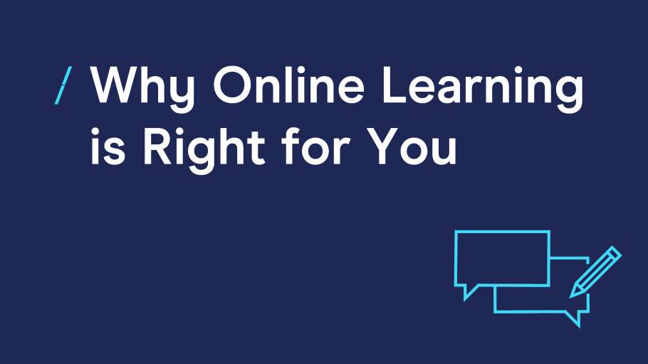 why online learning is right for you.png