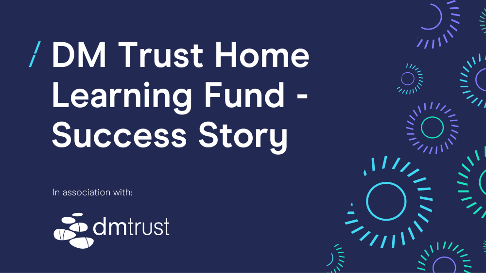 DM Trust home learning fund success story _Article- blog image4.jpg